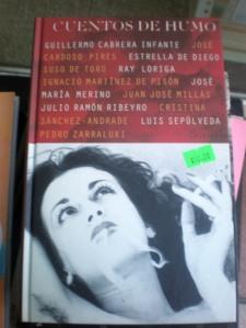 """""""Cuentos de humo"""", varios autores. Cuentos. 252 pgs. Editortial Siruela. ($50,ºº)"""